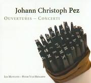 CD image PEZ JOHANN CHRISTOPH / OUVERTURES - CONCERTI - LES MUFFATTI - PETER VAN HEYGHEN