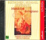 CD image BEETHOVEN - HUMMEL - HOFFMANN / MANDOLIN AND FORTE PIANO