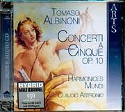 SACD image ALBINONI / CONCERTI A CINQUE OP 10 - HARMONICES MUNDI - CLAUDIO ASTRONIO - SACD