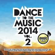CD image DANCE TO THE MUSIC 2014 VOL. 2 - (VARIOUS)