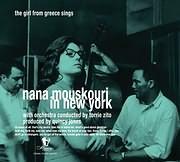 ΝΑΝΑ ΜΟΥΣΧΟΥΡΗ / <br>IN NEW YORK - THE GIRL FROM GREECE SINGS (ΕΠΑΝΕΚΔΟΣΗ)