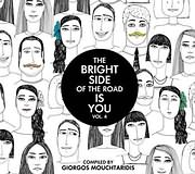 THE BRIGHT SIDE OF THE ROAD IS YOU VOLUME 4 - COMPILED BY GIORGOS MOUCHTARIDIS - (VARIOUS) (2 CD)