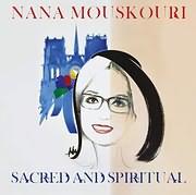 CD image for ΝΑΝΑ ΜΟΥΣΧΟΥΡΗ / SACRED AND SPIRITUAL