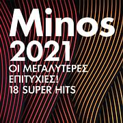 CD image MINOS 2021 - OI MEGALYTERES EPITYHIES - 18 SUPER HITS - (VARIOUS)