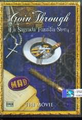 GOIN THROUGH / <br>LA SAGRADA FAMILIA STORY - THE MOVIE - (DVD)