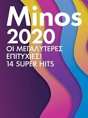 CD image MINOS 2020 / ΟΙ ΜΕΓΑΛΥΤΕΡΕΣ ΕΠΙΤΥΧΙΕΣ - 14 SUPER HITS - (VARIOUS)