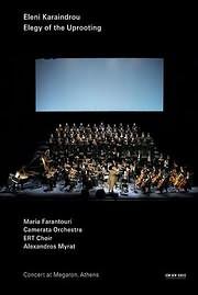 CD Image for ELENI KARAINDROU - ELEGY OF THE UPROOTING (MARIA FARANTOURI) - (DVD VIDEO)