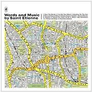 CD image SAINT ETIENNE / WORDS AND MUSIC BY SAINT ETIENNE