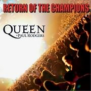 DVD image QUEEN AND PAUL RODGERS: RETURN OF THE CHAMPIONS - (DVD)