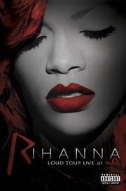 DVD image RIHANNA - LOUD TOUR LIVE AT THE O2 - (DVD)