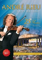 DVD image ANDRE RIEU - HAPPY BIRTHDAY - 25 YEARS OF HE J. STRAUSS ORCHESTRA - (DVD)