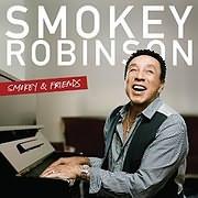 CD image SMOKEY ROBINSON / SMOKEY AND FRIENDS