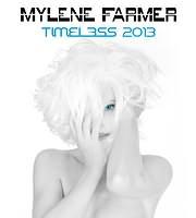 CD + DVD image MYLENE FARMER / TIMELESS 2013 (CD + BLU - RAY)