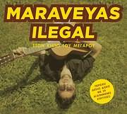 CD image KOSTAS MARAVEGIAS / MARAVEYAS ILEGAL / STON KIPO TOU MEGAROU (2CD)
