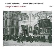 ������ ��������� - PRIMAVERA EN SALONICO / SONGS OF THESSALONIKI - ��������� ��� ������������