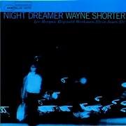 LP image WAYNE SHORTER - LEE MORGAN - REGINALD WORKMAN - ELVIN JONES / NIGHT DREAMER (VINYL)