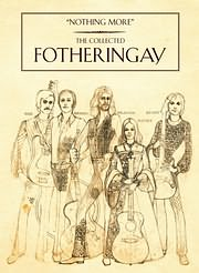 CD + DVD image FOTHERINGAY / NOTHING MORE: THE COLLECTED FOTHERINGAY (3CD+DVD)