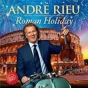 CD image ANDRE RIEU / ROMAN HOLIDAY