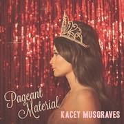 LP image KACEY MUSGRAVES / PAGEANT MATERIAL (VINYL)