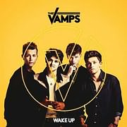 CD + DVD image THE VAMPS / WAKE UP (DELUXE AAA) (CD+DVD)