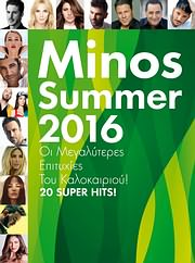 CD image MINOS SUMMER 2016 - 20 SUPER HITS - (VARIOUS)