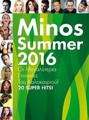 MINOS SUMMER 2016 - 20 SUPER HITS - (VARIOUS)