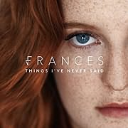 LP image FRANCES / THINGS I VE NEVER SAID (VINYL)