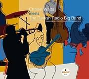 LP image CHARLIE WATTS AND THE DANISH RADIO BIG BAND / MEETS THE DANISH RADIO BIG BAND (2LP) (VINYL) (VINYL)