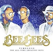 CD image BEE GEES / TIMELESS THE ALL - TIME GREATEST HITS