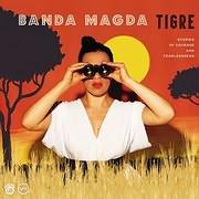 BANDA MAGDA / TIGRE
