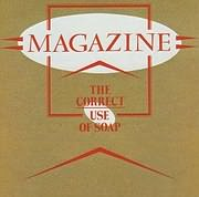 CD image for MAGAZINE / THE CORRECT USE OF SOAP (VINYL)