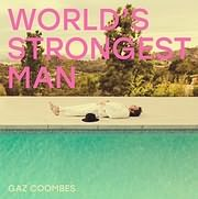 CD image for GAZ COOMBES / WORLD S STRONGEST MAN (VINYL)