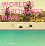 CD Image for GAZ COOMBES / WORLD S STRONGEST MAN (VINYL)
