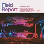 CD image for FIELD REPORT / SUMMERTIME SONGS