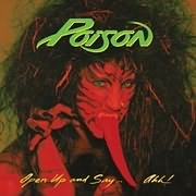 CD Image for POISON / OPEN UP AND SAY AHH! (VINYL)