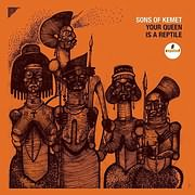 CD image for SONS OF KEMET / YOUR QUEEN IS A REPTILE