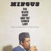 CD image for CHARLES MINGUS / THE BLACK SAINT AND THE SINNER LADY (VINYL)