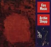 CD image for ARCHIE SHEPP / FIRE MUSIC (VINYL)