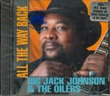CD image BIG JACK JOHNSON AND THE OILERS / ALL THE WAY BACK