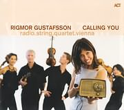 CD image for RIGMOR GUSTAFSSON / CALLING YOU (RADIO STRING QUARTET VIENNA)