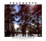 CD image for KOSTAS MAKRYGIANNAKIS / FRAGMENTS (KLASIKI KITHARA)