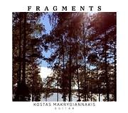 KOSTAS MAKRYGIANNAKIS / FRAGMENTS (KLASIKI KITHARA)
