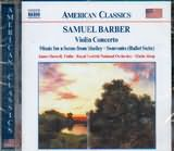 CD image BARBER / VIOLIN CONCERTO - (MUSIC FOR A SCENE FROM SHELLEY - SOUVENIRS)