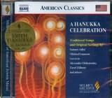 CD image A HANUKKA CELEBRATION / TRADITIONAL SONGS AND ORIGINAL SETTINGS BY S. ADLER - M. ISAACSON - L. LOW