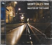 CD image for GEOFF EALES TRIO / MASTER OF THE GAME (CHRIS LAURENCE, MARTIN FRANCE)