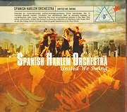 CD image for SPANISH HARLEM ORCHESTRA / UNITED WE SWING