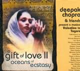 CD image A GIFT OF LOVE II / OCEANS OF ECSTASY [DEEPAK CHOPRA AND FRIENDS]