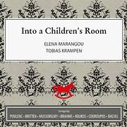 CD image ELENA MARAGKOU - TOBIAS KRAMPEN / INTO A CHILDREN S ROOM