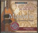 CD image MANDOLIN IN THE CAPITALS OF EUROPE (SCARLATTI - GERVASIO - VENIER - CAPPONI - VALENTINI) / FRATI - ROI