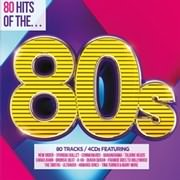CD image 80 HITS OF THE 80 S - (VARIOUS) (4 CD)